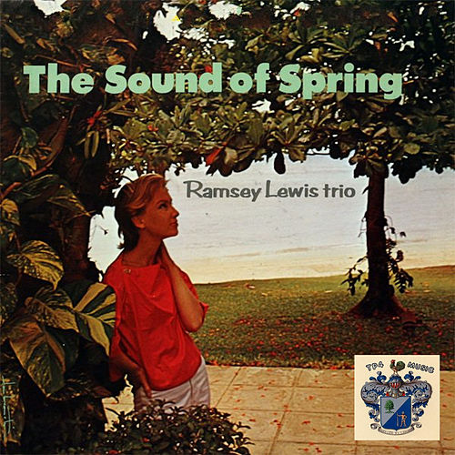 Sound of Spring by Ramsey Lewis