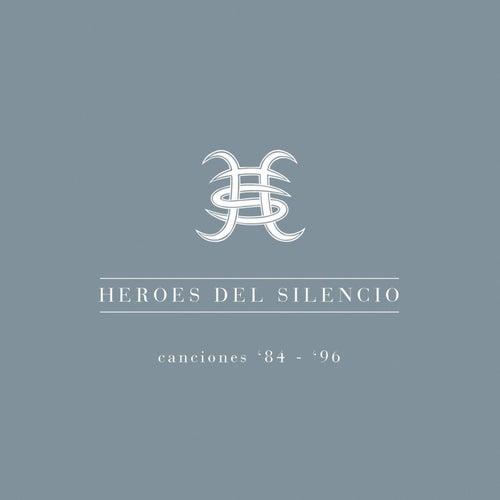Canciones 84-96 de Heroes del Silencio