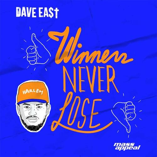 Winners Never Lose de Dave East
