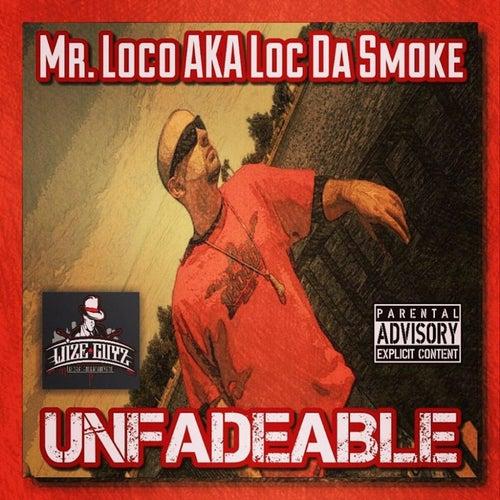 Unfadeable de Mr. Loco