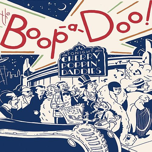The Boop-a-Doo de Cherry Poppin' Daddies