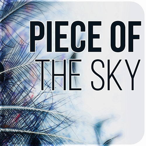Piece of the Sky - Music for Restful Sleep, Sounds of Silence, Sweet Dreams by Peaceful Sleep Music Collection