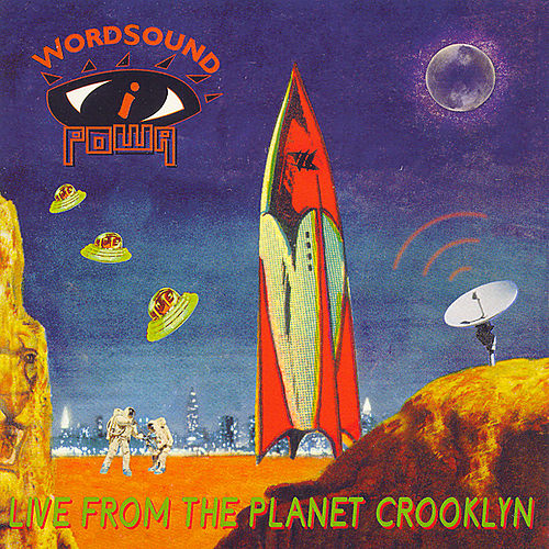 Live From Planet Crooklyn by Wordsound I Powa