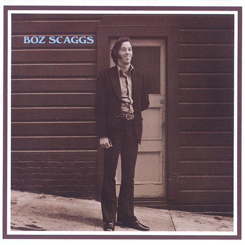 Boz Scaggs by Boz Scaggs