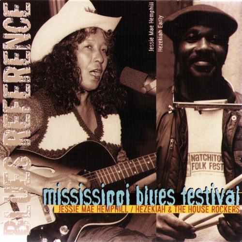 Mississippi Blues Festival (Blues Reference) de Hezekiah & The House Rockers