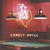 Lonely Grill by Lonestar