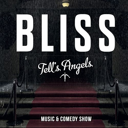 Tell's Angels de Bliss