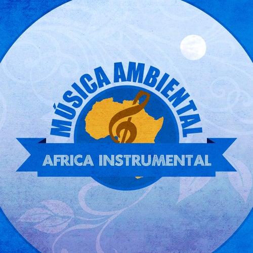 Música Ambiental África Instrumental von Albelo