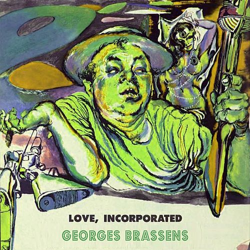 Love Incorporated de Georges Brassens