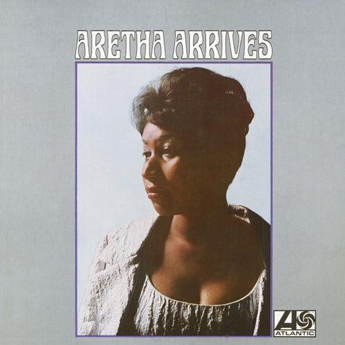 Aretha Arrives by Aretha Franklin