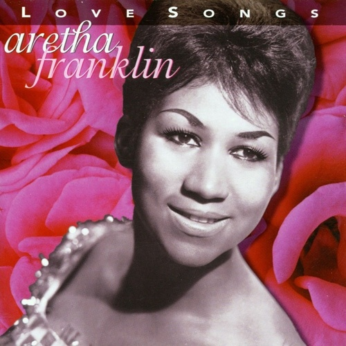 Love Songs von Aretha Franklin
