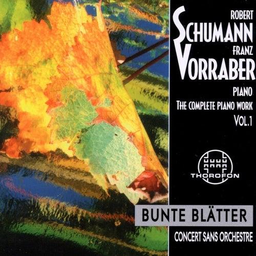 Robert Schumann: Complete Piano Work 1 by Franz Vorraber