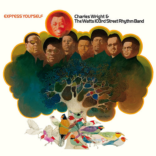 Express Yourself de Charles Wright and the Watts 103rd Street Rhythm Band