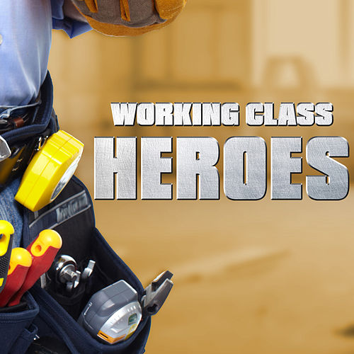 Working Class Heroes by Harley's Studio Band