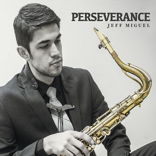 Perseverance by Jeff Miguel