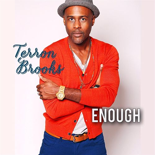 Enough by Terron Brooks