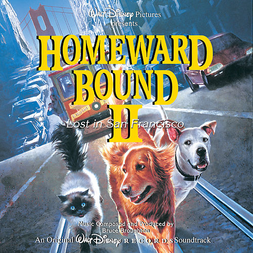 Homeward Bound 2: Lost In San Francisco de Various Artists