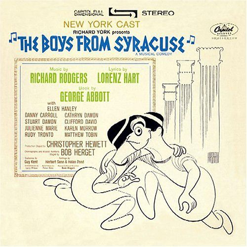 The Boys from Syracuse [1963 Off-Broadway Revival Cast] by The Original Broadway Cast