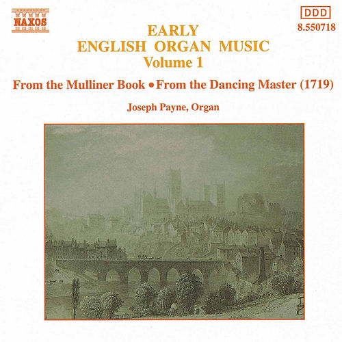 Early English Organ Music, Vol.  1 de Joseph Payne