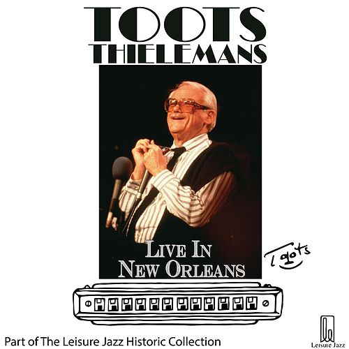 Live in New Orleans von Toots Thielemans