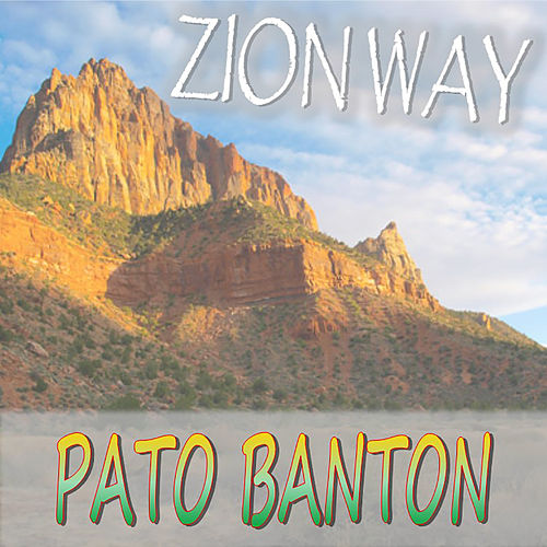 Zion Way von Pato Banton