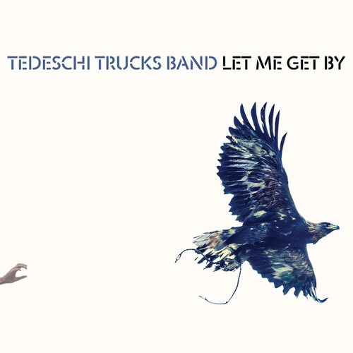 Let Me Get By de Tedeschi Trucks Band