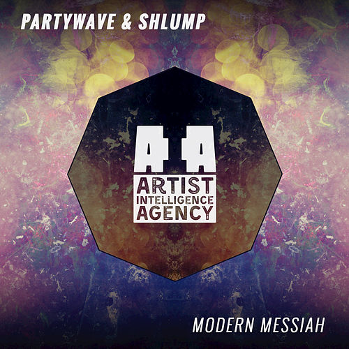 Modern Messiah - Single by Shlump