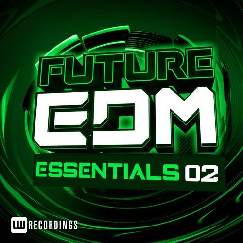 Future EDM Essentials, Vol. 2 - EP von Various Artists