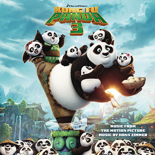 Kung Fu Panda 3 (Music from the Motion Picture) by Hans Zimmer