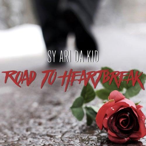 Road to Heartbreak von Sy Ari Da Kid