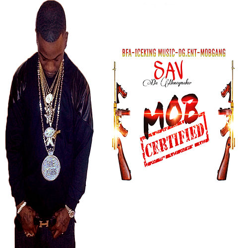 Mob Certified von Sav Da Money Maker