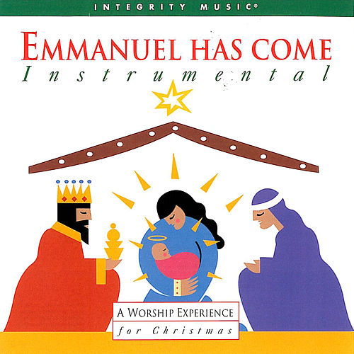 Emmanuel Has Come von Don Moen
