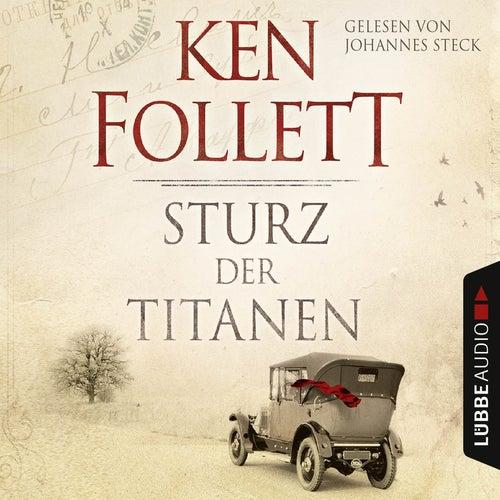 Sturz der Titanen von Ken Follett