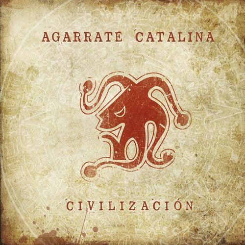 Civilizacion de Agarrate Catalina