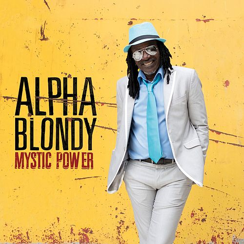 Mystic Power by Alpha Blondy