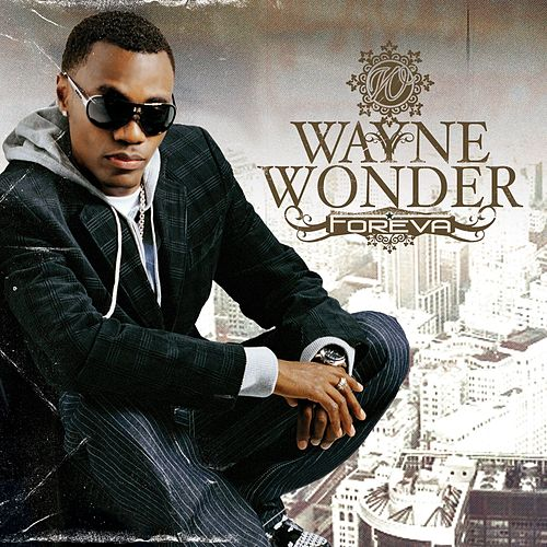 Foreva by Wayne Wonder