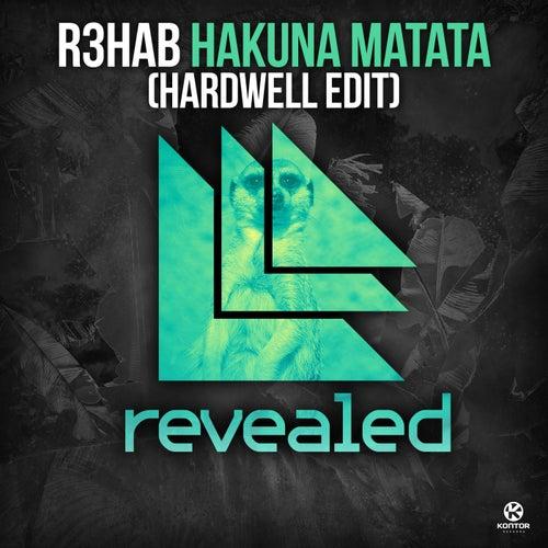 Hakuna Matata (Hardwell Edit) von R3HAB