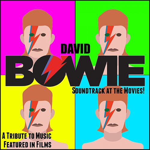 David Bowie Soundtrack at the Movies! (A Tribute to Music Featured in Films) de Fandom