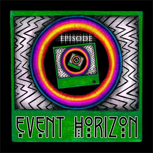 Episode by Event Horizon