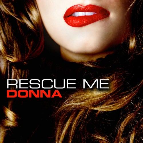 Rescue Me von Donna