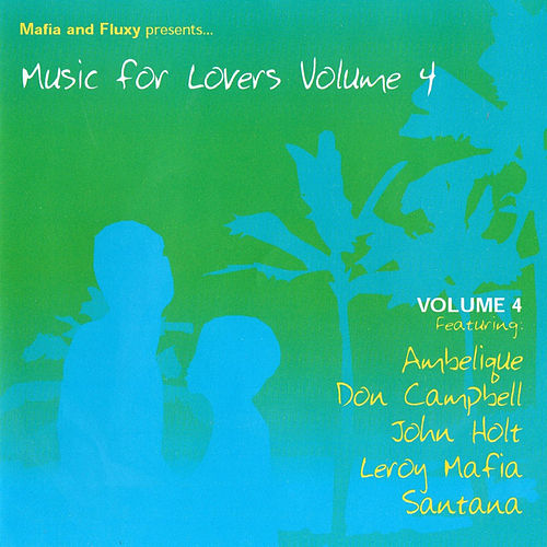 Mafia & Fluxy Presents Music for Lovers, Vol. 4 de Various Artists