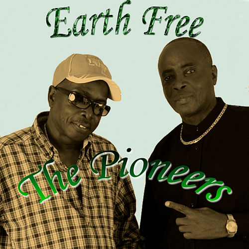 Earth Free von The Pioneers
