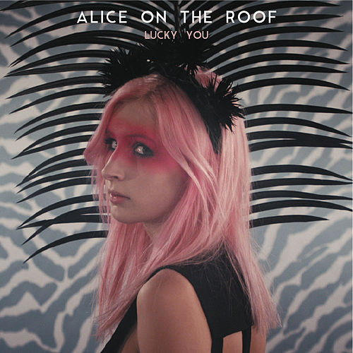 Lucky You von Alice on the roof