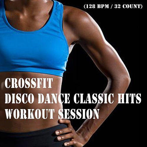Crossfit Disco Dance Classic Hits Workout Session &    by