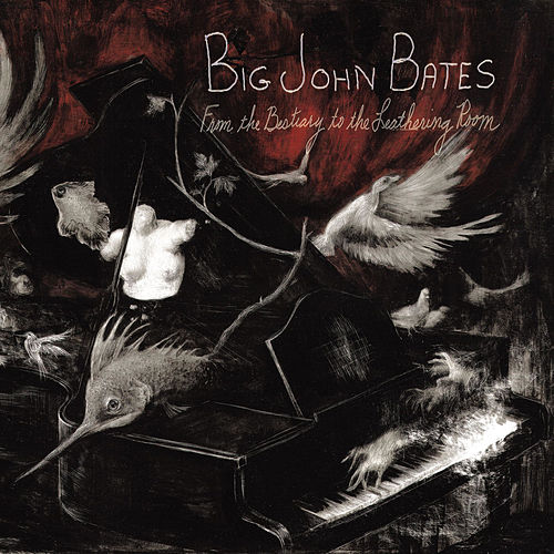 From the Bestiary to the Leathering Room de Big John Bates