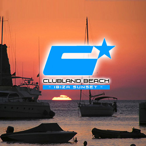 Clubland Beach - Ibiza Sunset de Various Artists