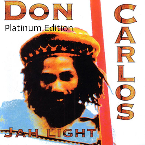 Jah Light (Platinum Edition) de Don Carlos