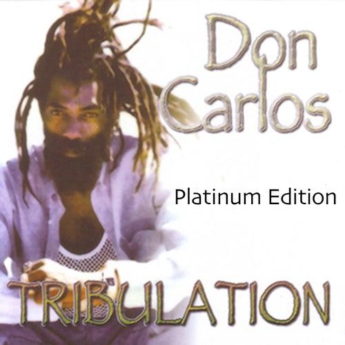 Tribulation (Platinum Edition) de Don Carlos