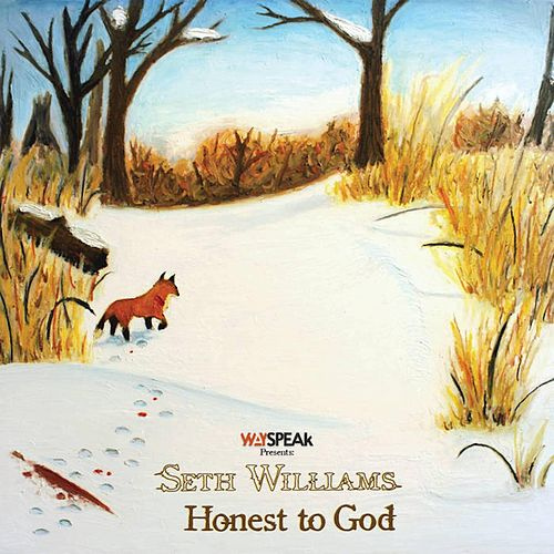 Honest to God by Seth Williams