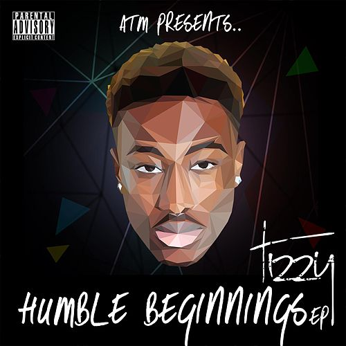 Humble Beginnings by Tizzy